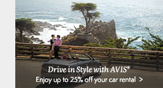 Enjoy up to 25% off your AVIS car rental