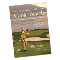 Play Golf the Pebble Beach Way