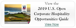 View the 2019 U.S. Open Corporate Hospitality Opportunities Guide