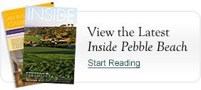 View the Latest Inside Pebble Beach